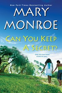 can-you-keep-a-secret-by-mary-monroe