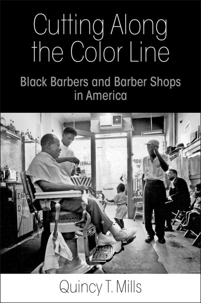 cutting-along-the-color-line-by-quincy-t-mills