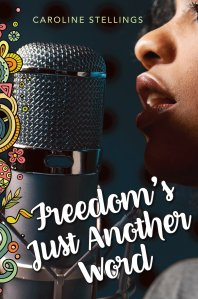 freedoms-just-another-word-by-caroline-stellings