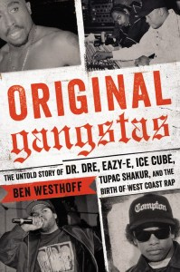 original-gangstas-by-ben-westhoff