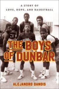 the-boys-of-dunbar-by-alejandro-danois