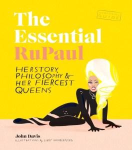 the-essential-rupaul-by-john-davis