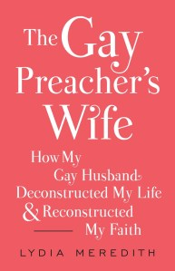 The Gay Preachers Wife
