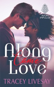 along-came-love-by-tracey-livesay