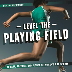 level-the-playing-field-by-kristina-rutherford