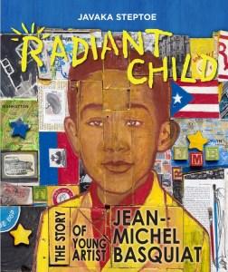 Radiant Child by javaka steptoe