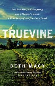 truevine-by-beth-macy