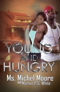 young-and-hungry-by-ms-michel-moore-marlon-p-s-white
