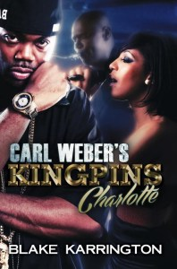 Carl Weber's Kingpin's Charlotte By Blake Karrington