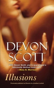 Illusions by:Devon Scott