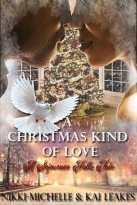A Christmas Kind Of Love by:Nikki Michelle & Kai Leakes