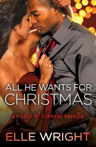 All He Wants For Christmas by Elle Wright