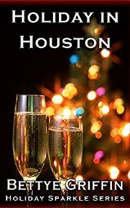 Holiday in Houston (Holiday Sparkle Book 3) by:Bettye Griffin