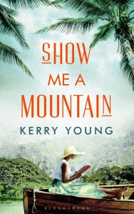 Show Me A Mountain by:Kerry Young