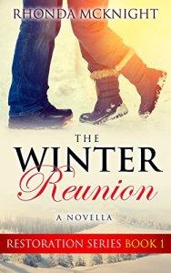 The Winter Reunion (Restoration Series Book 1) by Rhonda McKnight