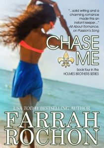 Chase Me (the holmes brothers book 4) by: Farrah Rochon