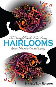 Hairlooms by:Michele Tapp Roseman