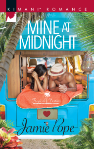 Mine at Midnight (Tropical Destiny) by:Jamie Pope