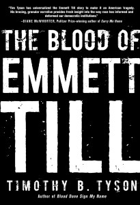 The Blood of Emmett Till by:Timothy B. Tyson