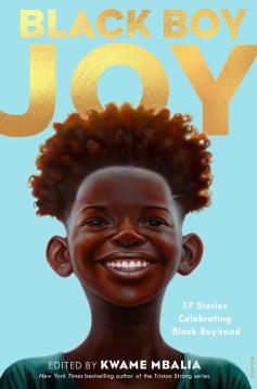Black Boy Joy by Kwame Mbalia